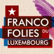 LES FRANCOFOLIES DU LUXEMBOURG - WARM-UP EDITION