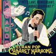 L'ECRAN POP - CABARET KARAOKE - VENDREDI 15 MAI