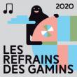 LES REFRAINS DES GAMINS - 2019