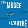 D'UN MUSEE A L'AUTRE…