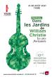 FESTIVAL DANS LES JARDINS DE WILLIAM CHRISTIE 2021