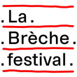 LA BRECHE FESTIVAL 2019