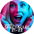 SPECTACLES 2021 / 2022