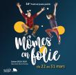 FESTIVAL MOMES EN FOLIE 2019