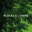 PLACES A L'UNITE