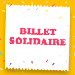 L'ECRAN POP - BILLET SOLIDAIRE