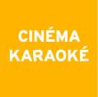 L'ECRAN POP I CINEMA KARAOKE